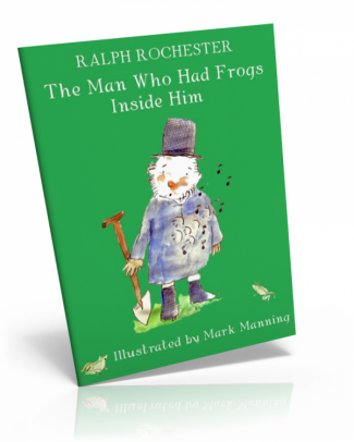 The Man Who Had Frogs Inside Him (Hanbury Press)